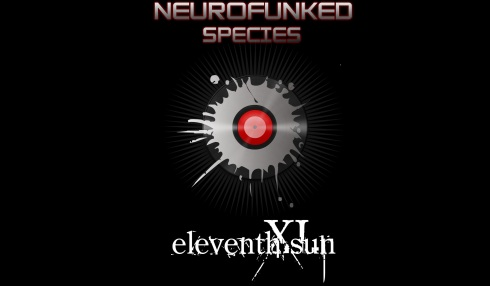 eleventh sun neurofunk neurospecies